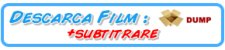 DESCARCA FILM +SUB DUPA DUMPS