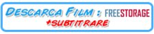 DESCARCA FILM +SUB DUPA FREESTORAGE